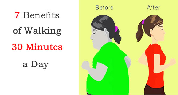7 Benefits of Walking 30 Minutes a Day