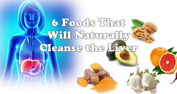Six Foods That Naturally Cleanse The Liver