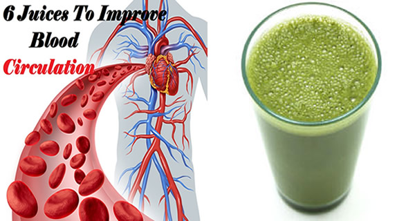 6 Juices To Improve Blood Circulation